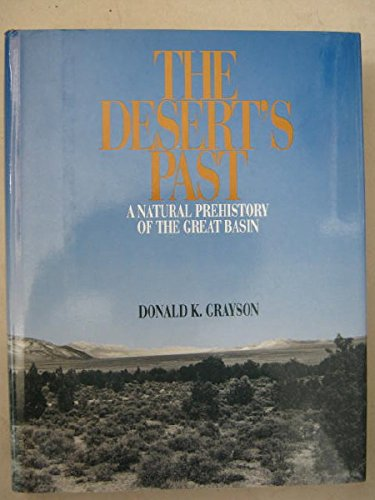 The Desert's Past: A Natural Prehistory of the Great Basin