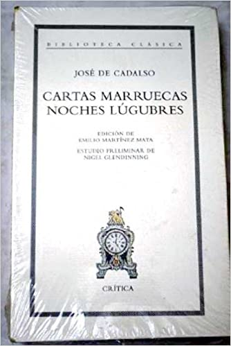 Cartas marruecas/Noches lúgubres: Amazon.es: José de Cadalso ...
