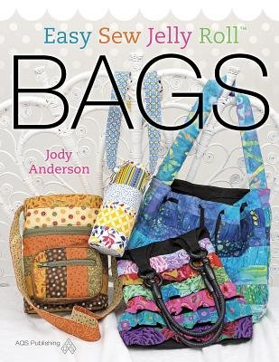 Jelly Roll Bag - Easy Sew Jelly Roll Bags[EASY SEW JELLY ROLL BAGS][Paperback]