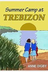 Summer Camp at Trebizon: (The Trebizon Boarding School Series) Kindle Edition