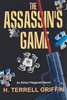 the assassin s game   kindle edition by h terrell griffin