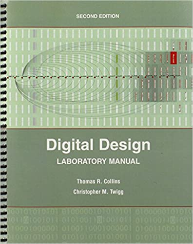 Digital design laboratory manual collins thomas twigg digital design laboratory manual 2nd edition fandeluxe Choice Image