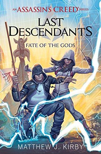 [B.e.s.t] Fate of the Gods (Last Descendants: An Assassin's Creed Novel Series #3) (Last Descendants: An Assas<br />DOC