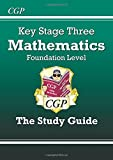 KS3 Maths Study Guide - Foundation: Levels 3-6