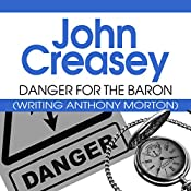 Danger for the Baron: The Baron Series, Book 24 | John Creasey