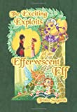 The Exciting Exploits of an Effervescent Elf, Trisha Sugarek, 1468171518