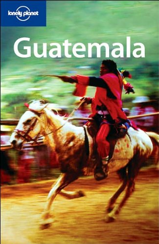 Download Lonely Planet Guatemala (Country Guide) PDF