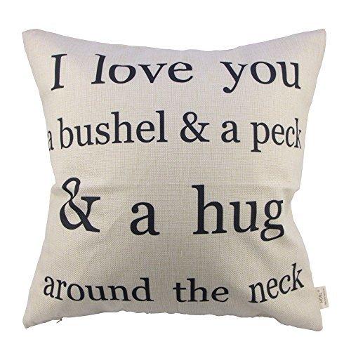 """HOSL P29 Cotton Linen Cushion Cover Throw Pillow Case """"I love you a bushel & a peck & a hug around the neck"""""""