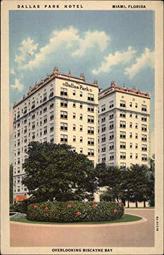 Dallas Park Hotel overlooking Biscayne Bay Miami, Florida Original Vintage Postcard ()