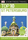 Top 10 St Petersburg (DK Eyewitness Travel Guide)