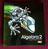 Algebra 2 Common Core Part 1