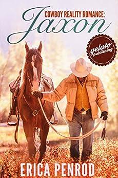 Cowboy Reality Romance: Jaxon