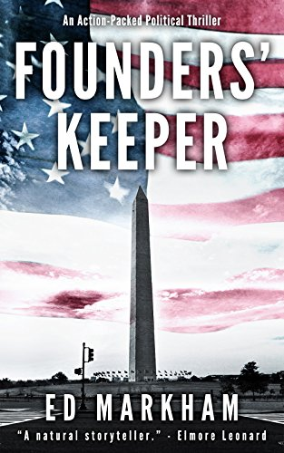 Founders' Keeper (A David and Martin Yerxa Thriller - Book 1) by [Markham, Ed]