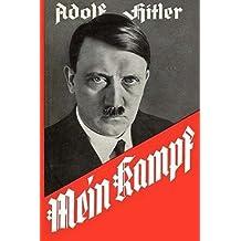Mein Kampf: Zwei Bände in einem Band | Ungekürzte Originalausgabe