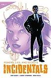 Incidentals Vol. 1: Powers, Lies, and Secrets
