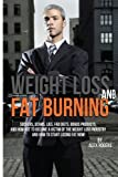 Weight Loss and Fat Burning, Alex Rogers, 1475037317