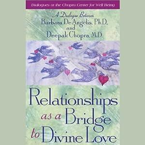 Relationships as a Bridge to Divine Love Speech