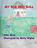 img - for My Big Red Ball book / textbook / text book