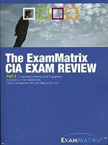 Unknown Binding THE EXAMMATRIX CIA EXAM REVIEW PART 2 (430 pgs) (VOLUME 2) Book