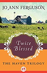 Twice Blessed (The Haven Trilogy Book 1)