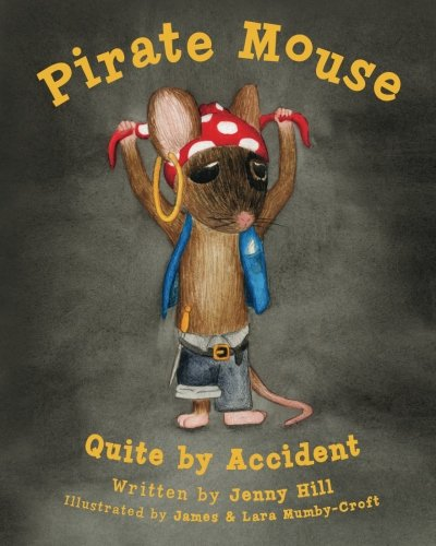 Download Pirate Mouse: Quite By Accident pdf epub