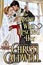 The Rogue Who Rescued Her (The Bret...