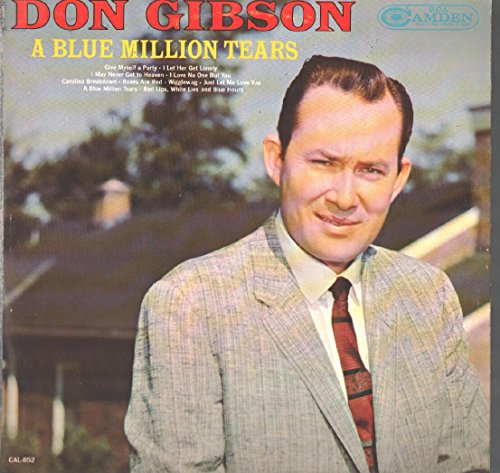 Don Gibson - Don Gibson A Blue Million Tears Lp Vg/nm Canada Rca Camden Cal-852 - Zortam Music