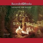 The Fall of Saints   Wanjiku Wa Ngugi