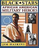 African American Military Heroes