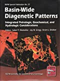 Basin-Wide Diagenetic Patterns : Integrated Petrologic, Geochemical and Hydrologic Considerations, Isabel P Montanez, 1565760352