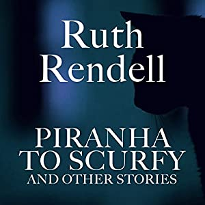 Piranha to Scurfy and Other Stories Audiobook