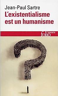 L'existentialisme est un humanisme, Sartre, Jean-Paul