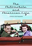 The Automobile and American Life, John Heitmann, 0786440139