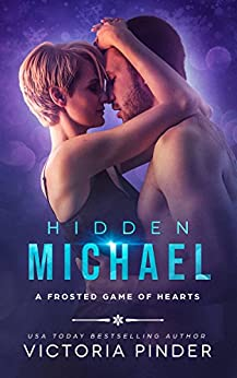 Hidden Michael (A Frosted Game of Hearts Book 3) by [Pinder, Victoria]