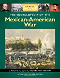 The Encyclopedia of the Mexican-American War, , 1851098534