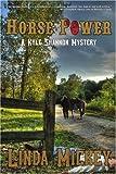 Horse Power, Linda Mickey, 0595415806