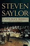 Catilina's Riddle: A Novel of Ancient Rome (Novels of Ancient Rome)