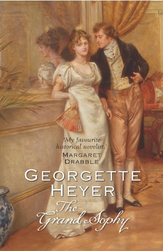 The Grand Sophy: Amazon.co.uk: Heyer, Georgette: 9780099465638: Books