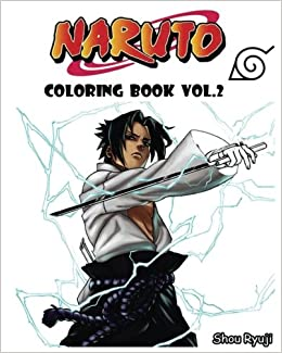 amazoncom naruto coloring book series vol2 sketch coloring book 9781541226326 shou ryuji books