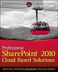 Professional SharePoint 2010 Cloud-Based Solutions (Wrox Programmer to Programmer)