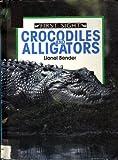 Crocodiles and Alligators, Lionel Bender, 0531171000