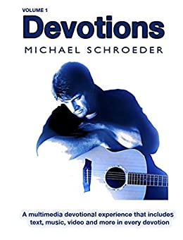 Devotions with Michael Schroeder by [Schroeder, Michael]