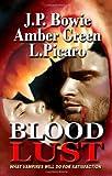 Blood Lust, J. L. Langley and Kiernan Kelley, 1934531561