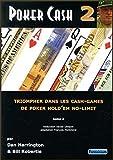 Poker cash 2 - Triompher dans les cash-games de poker Hold'em no-limit