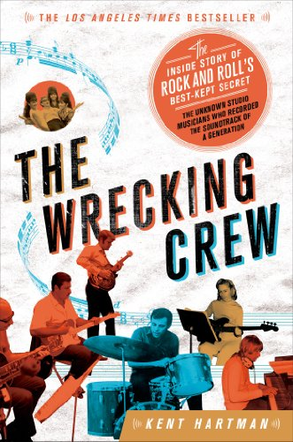 The Wrecking Crew: The Inside Story of Rock and Roll's Best-Kept Secret [Kent Hartman] (Tapa Blanda)