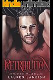 Retribution: An Alpha Billionaire Romance (Secrets & Lies Book 3)