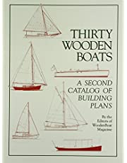 Thirty Wooden Boats: A Second Catalog of Building Plans
