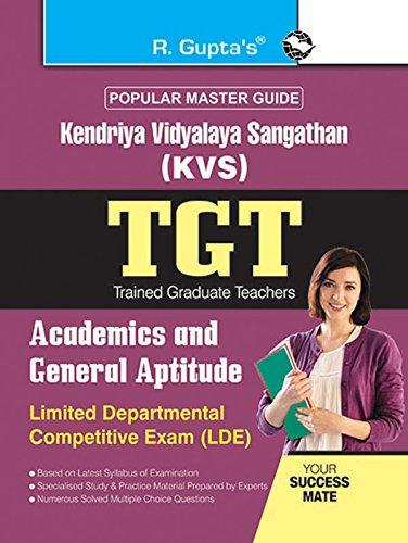Download KVS: TGT (LDE) Academics and General Aptitude Exam Guide pdf