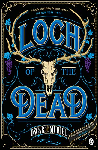 - The Loch of the Dead: Frey & McGray Book 4