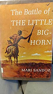 The Battle of The Little Big-Horn de Mari…
